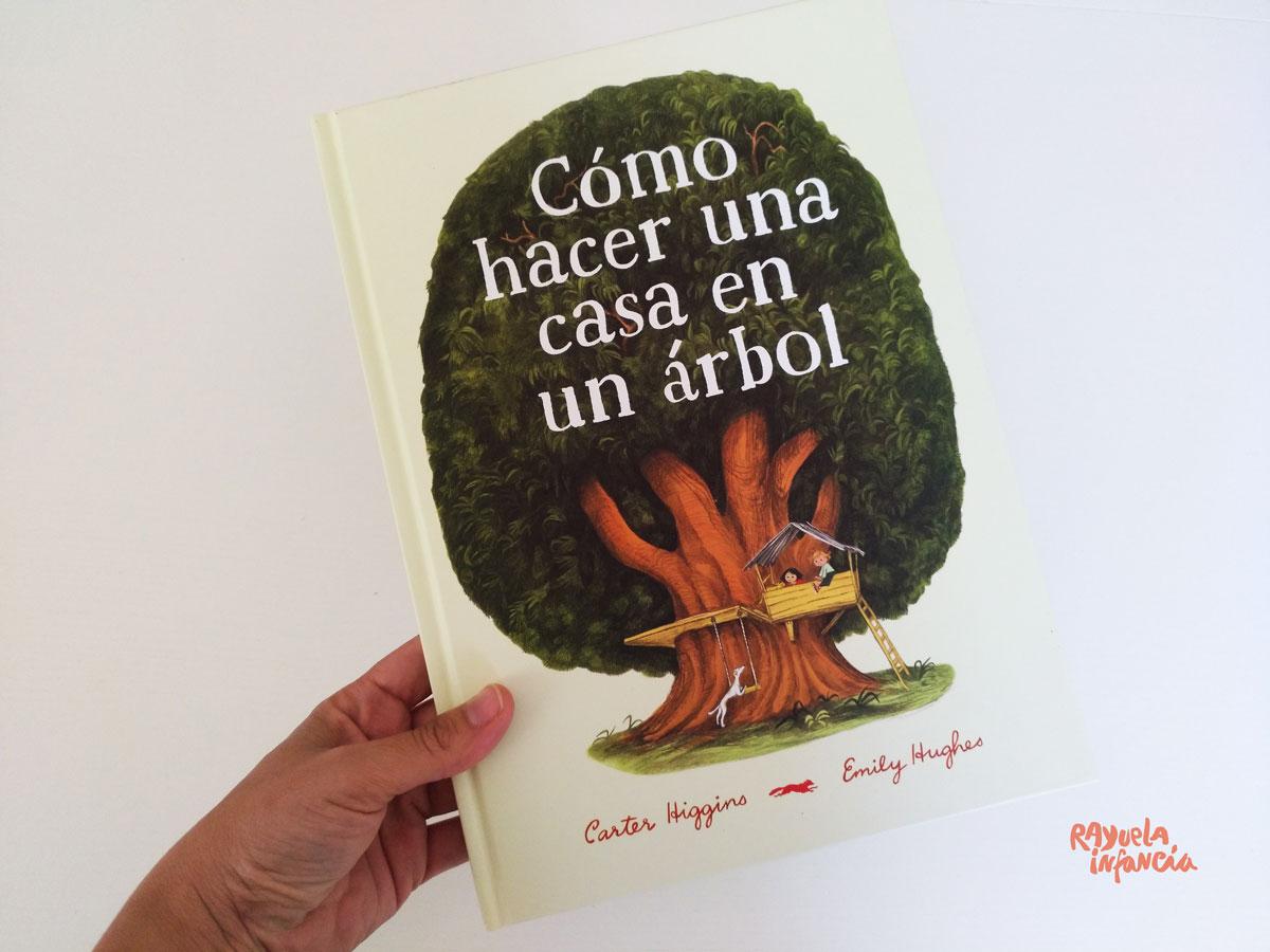 CÓMO HACER UNA CASA EN UN ÁRBOL DE EMILY HUGHES