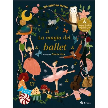 LA MAGIA DEL BALLET Libro