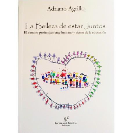 LA BELLEZA DE ESTAR JUNTOS Adriano Agrillo Portada Libro