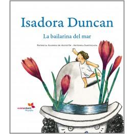 ISADORA DUNCAN, LA BAILARINA DEL MAR