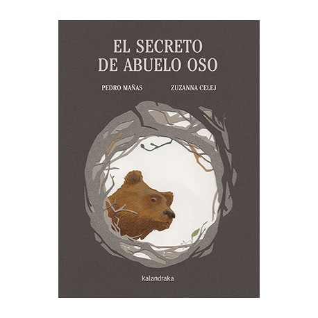 EL SECRETO DE ABUELO OSO Kalandraka Portada Libro