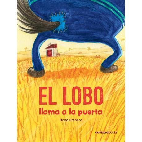 EL LOBO LLAMA A LA PUERTA Canica Books Portada Libro