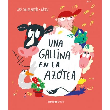 UNA GALLINA EN LA AZOTEA Canica Books Portada Libro