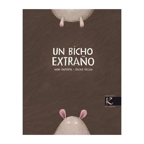 UN BICHO EXTRAÑO Kalandraka Libro Circular