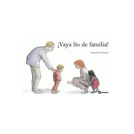 VAYA LIO DE FAMILIA La Galera