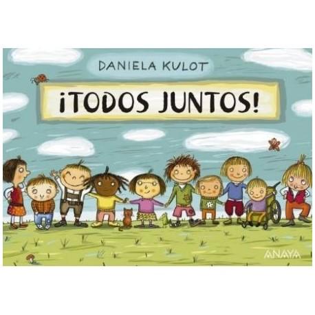 TODOS JUNTOS Anaya Daniela Kulot