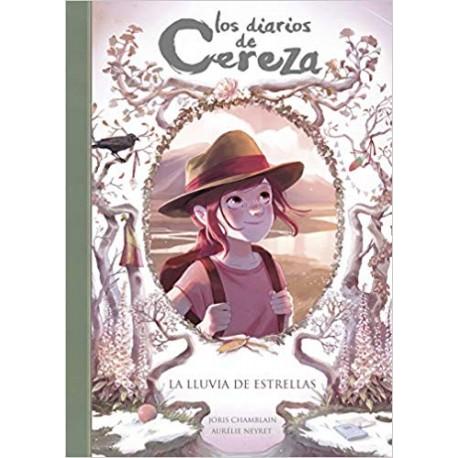 LA LLUVIA DE ESTRELLAS Diarios de Cereza