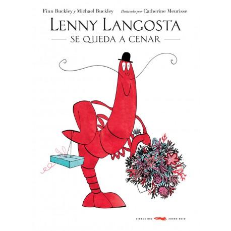 LENNY LANGOSTA SE QUEDA A CENAR Libros del Zorro Rojo Portada Libro