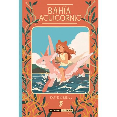BAHIA ACUICORNIO Brufalo La Cupula Portada Libro