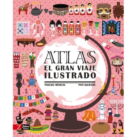 ATLAS EL GRAN VIAJE ILUSTRADO LIBRO ZAHORI