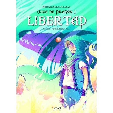 OJOS DE DRAGON I LIBERTAD