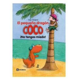 EL PEQUEÑO DRAGÓN COCO ¡NO TENGAS MIEDO!