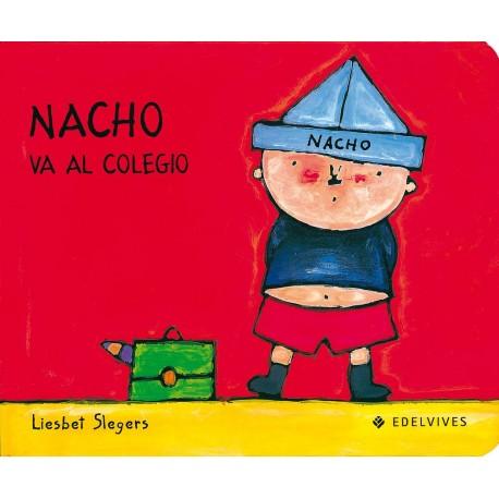 NACHO VA AL COLEGIO Edelvives Libro
