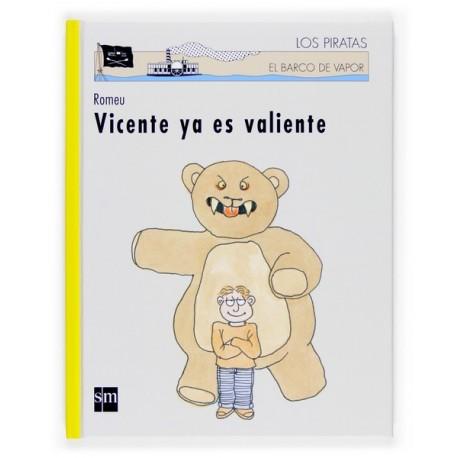 VICENTE YA ES VALIENTE SM
