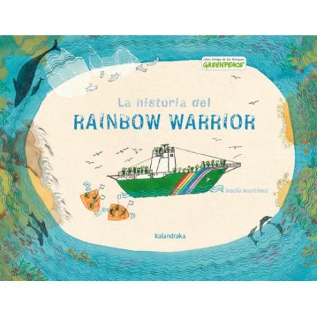 LA HISTORIA DEL RAINBOW WARRIOR Kalandraka