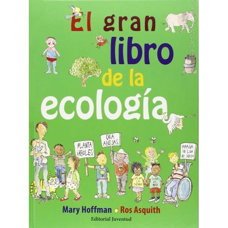 EL GRAN LIBRO DE LA ECOLOGIA Juventud