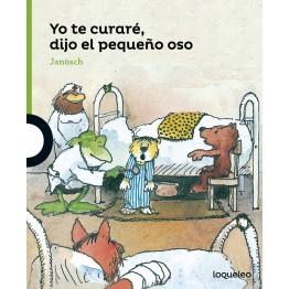 YO TE CURARÉ, DIJO EL PEQUEÑO OSO