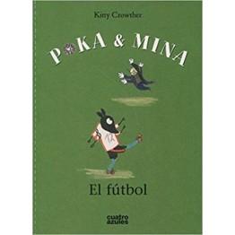 POKA Y MINA, EL FÚTBOL
