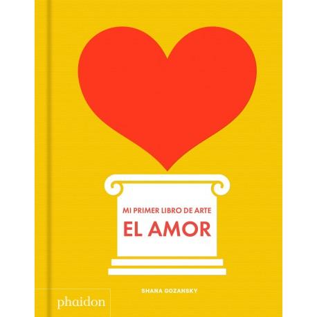 MI PRIMER LIBRO DE ARTE AMOR Phaidon