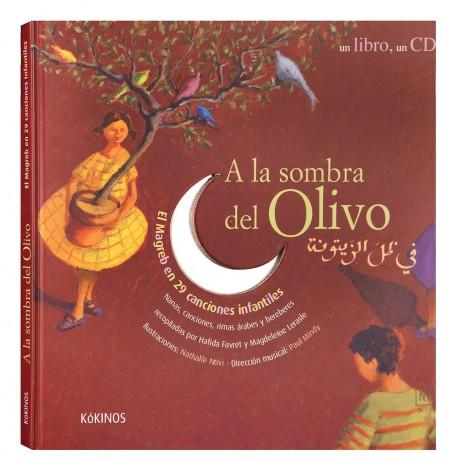 a-la-sombra-del-olivo-nanas-canciones-infantiles-del-magreb-kokinos