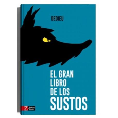 EL GRAN LIBRO DE LOS SUSTOS Zahori