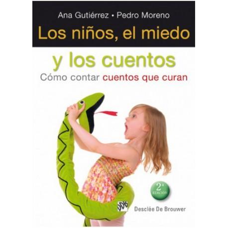 LOS NINOS EL MIEDO Y LOS CUENTOS 978-84-330-2512-8