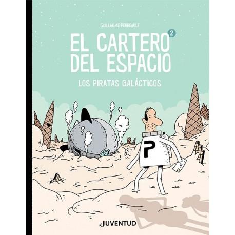 LOS PIRATAS GALACTICOS El cartero del espacio