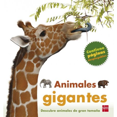 ANIMALES GIGANTES 978-84-675-5319-2