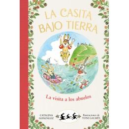 LA CASITA BAJO TIERRA: LA VISITA DE LOS ABUELOS