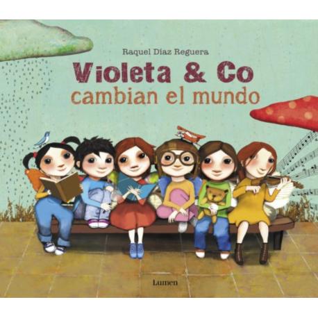 VIOLETA & CO CAMBIAN EL MUNDO 978-84-488-5639-7