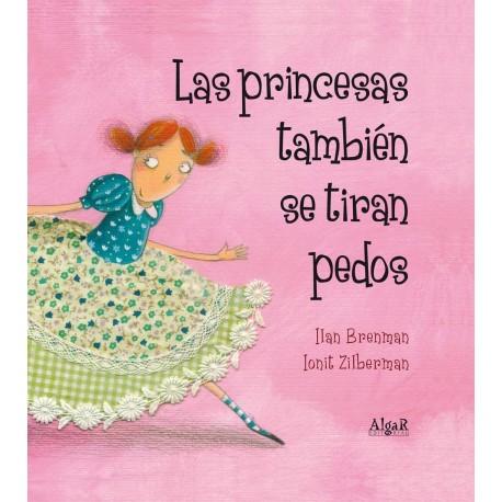 LAS PRINCESAS TAMBIEN SE TIRAN PEDOS 978-84-9845-315-7