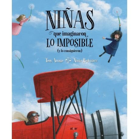 NINAS QUE IMAGINARON LO IMPOSIBLE Algar Libro