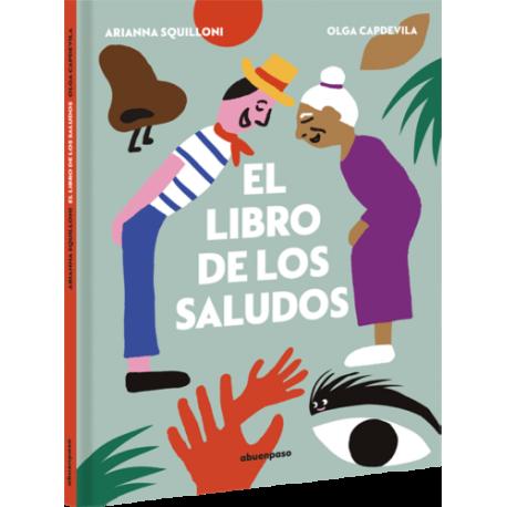 EL LIBRO DE LOS SALUDOS 978-84-17555-39-9