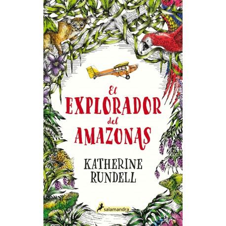 EL EXPLORADOR DEL AMAZONAS 9788418174032