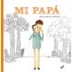 MI PAPA 978-84-16817-91-7