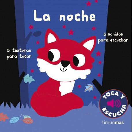 LA NOCHE TOCA Y ESCUCHA 978-84-08-22343-6