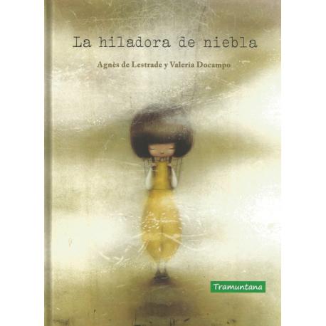 LA HILADORA DE NIEBLA 978-84-17303-74-7