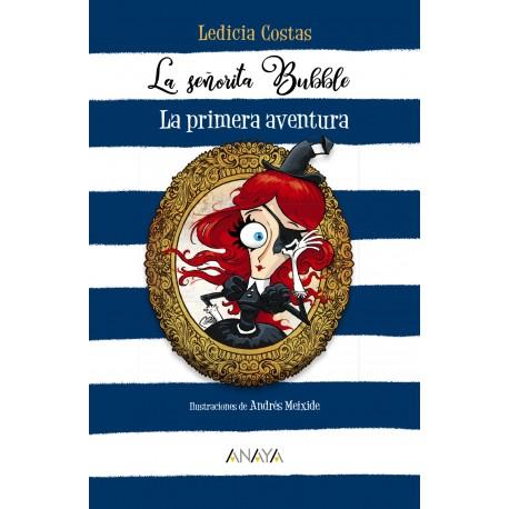 LA SENORITA BUBBLE 1 PRIMERA AVENTURA 978-84-698-6637-5