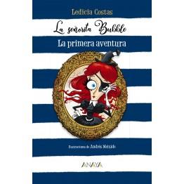 LA SEÑORITA BUBBLE 1. LA PRIMERA AVENTURA