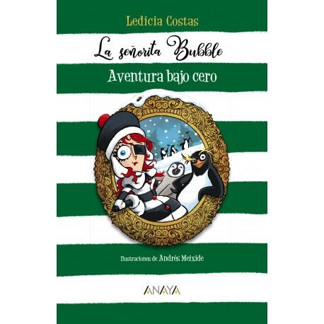 LA SENORITA BUBBLE 2 AVENTURA BAJO CERO 978-84-698-6638-2