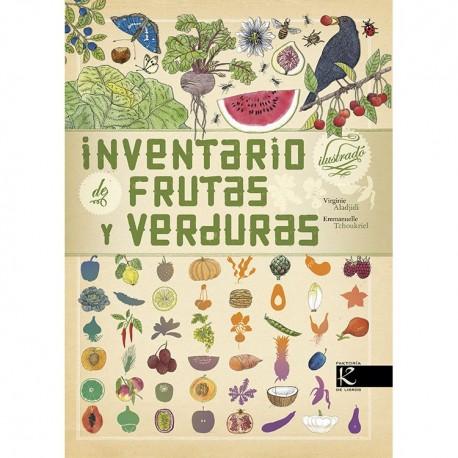 INVENTARIO ILUSTRADO DE FRUTAS Y VERDURAS 978-84-16721-42-9