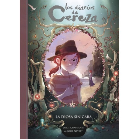 La diosa sin cara. Diarios de cereza 4 de Joris Chamblain editado por Alfaguara