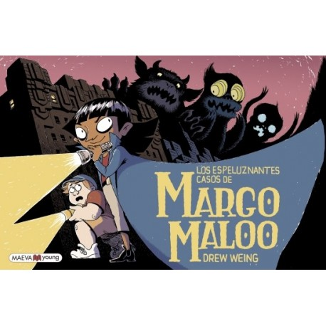 LOS ESPELUZNANTES CASOS DE MARGO MALOO de  DREW WEING editado por Maeva