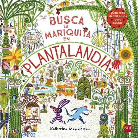 BUSCA LA MARIQUITA EN PLANTALANDIA Libro