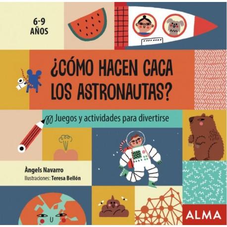 COMO HACEN CACA LOS ASTRONAUTAS Libro