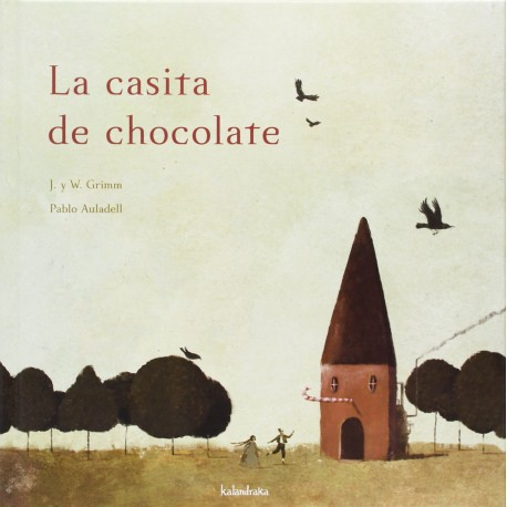 LA CASITA DE CHOCOLATE Libro