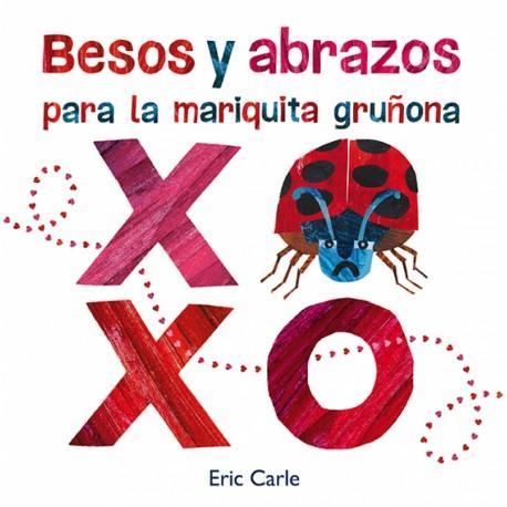 BESOS Y ABRAZOS PARA LA MARIQUITA GRUNONA 978-84-17742-35-5