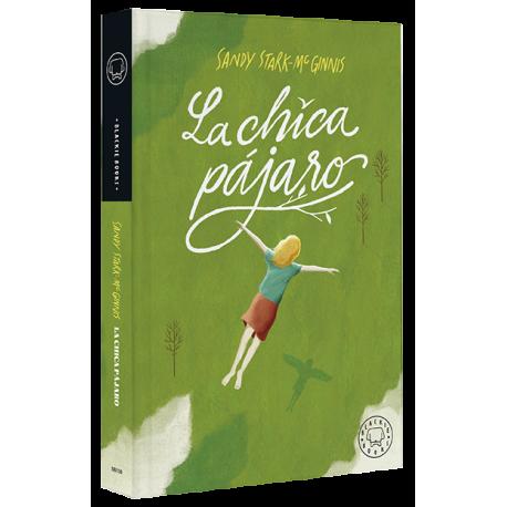 LA CHICA PAJARO 978-84-17552-79-4