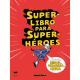 SUPERLIBRO PARA SUPERHEROES 978-84-121776-7-1