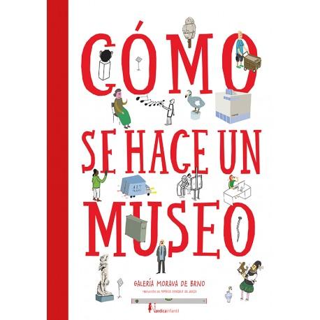 COMO SE HACE UN MUSEO 978-84-18067-91-4